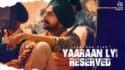 Yaaran Layi Reserved Lyrics - Jaskaran Riar Yaaraan Lyi Reserved