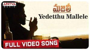 Yedetthu Mallele Lyrics [with English Meaning] – Majili