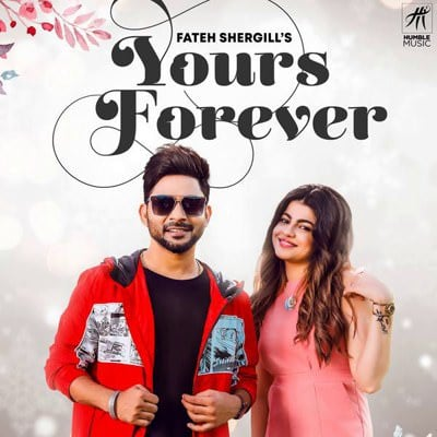 Yours Forever Ft. Laddi Gill Fateh Shergill lyrics