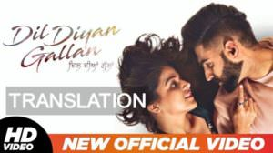 Dil Diyan Gallan Title Track Lyrics Meaning – Parmish Verma