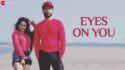 eyes on you ben lyrics