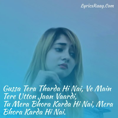gussa tera tharda hi nahi song lyrics meaning