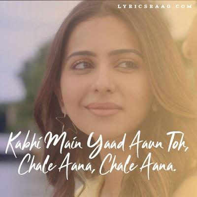 kabhi main yaad aaun chale aana lyrics
