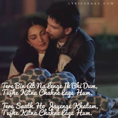 Tujhe Kitna Chahne Lage Hum Lyrics [with Meaning] - Kabir Singh