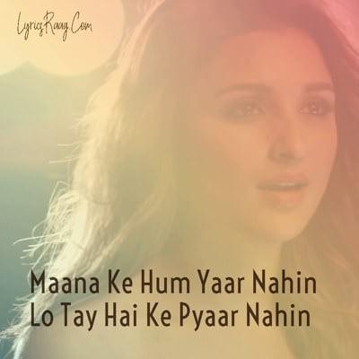 maana ke hum yaar nahi song lyrics translation