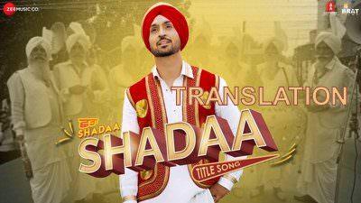 Shadaa Title Song Lyrics – Diljit Dosanjh | Translations