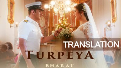 turpeya song bharat meaning english