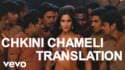 Agneepath - Chikni Chameli song translation