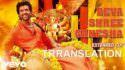 Agneepath - Deva Shree Ganesha translation