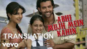 Abhi Mujh Mein Kahin Lyrics (with Meaning) | Agneepath | Sonu Nigam