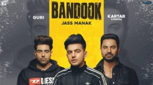 Bandook Lyrics – Jass Manak | Guri | Sikander 2