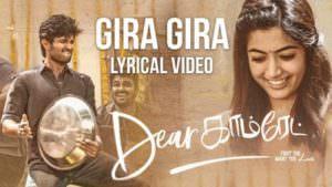 Dear Comrade Tamil - Gira Gira Lyrical