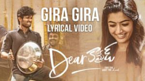 "Gira Gira Gira Lyrics | Telugu Song | (From ""Dear Comrade"")"