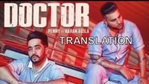 Doctor lyrics translation Karan Aujla Penny
