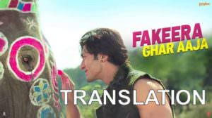 Fakeera Ghar Aaja Lyrics Translation | Junglee | Jubin Nautiyal