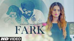 Fark Song Lyrics – Virasat Sandhu | Farak | Sukh Brar