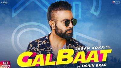 Gagan Kokri - Galbaat Ft. Oshin Brar song lyrics