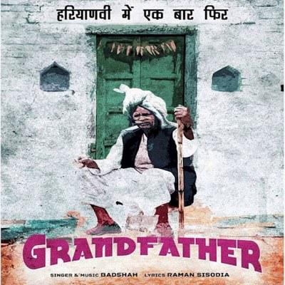 Grandfather song lyrics Badshah