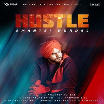 Hustle track lyrics Amantej Hundal