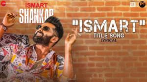 Ismart Title Song Lyrics – Anurag Kulkarni | Ram Pothineni