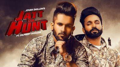 Jatt On Hunt Lyrics – Dilpreet Dhillon & Jovan Dhillon