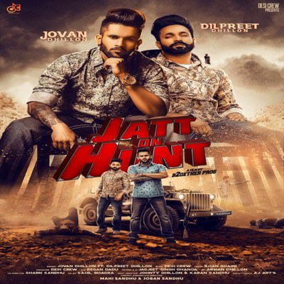 Jatt On Hunt lyrics (feat. Dilpreet Dhillon) - Jovan Dhillon