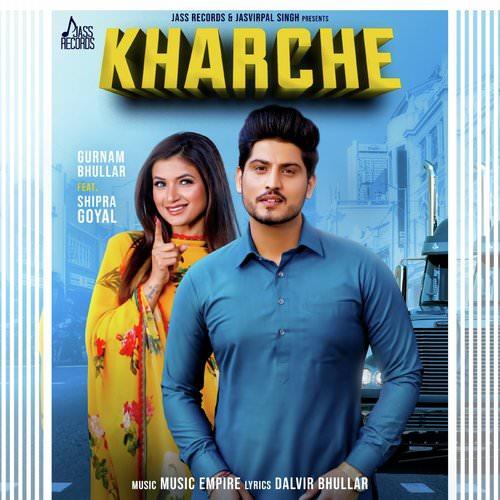 Kharche lyrics by Gurnam Bhullar