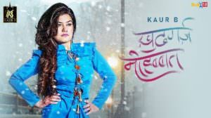 Khudgarz Mohabbat Lyrics – Kaur B | Hindi Song