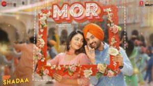Mor Lyrics (From Shadaa) by Diljit Dosanjh | Translations