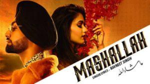 Mashallah Lyrics – Ravneet Singh | Gima Ashi