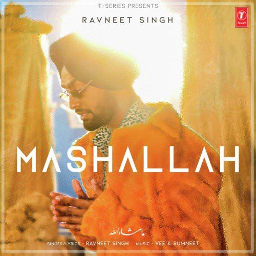 Mashallah lyrics by Sumneet, Vee, Ravneet Singh
