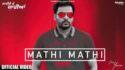 Mathi Mathi song lyrics Amrinder Gill Laiye Je Yaarian