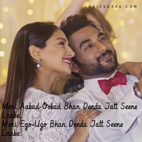 Meri Aakad lyrics (Laiye Je Yaarian) Garry Sandhu
