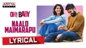 """Naalo Maimarapu Lyrics – (From """"Oh Baby"""")   Mohana Bhogaraju"""