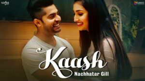 Kaash Lyrics – Nachhatar Gill