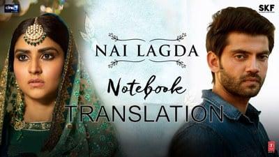 Nai Lagda song translation Notebook