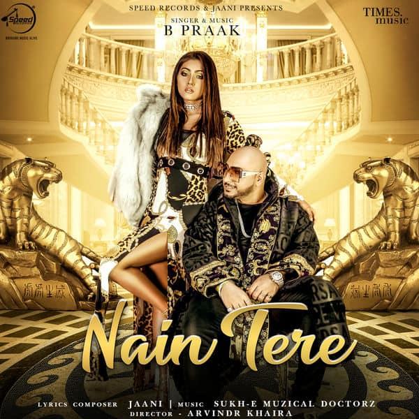 Nain Tere - Single (by B Praak) lyrics