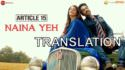 Naina Yeh - Article 15 lyrics translation