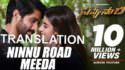 Ninnu Road Meeda Full Song lyrics Savyasachi