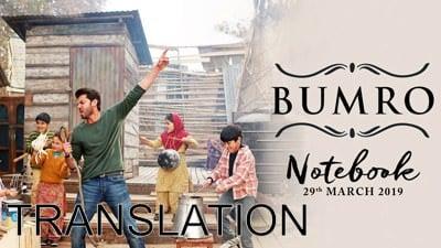 Notebook Bumro song lyrics
