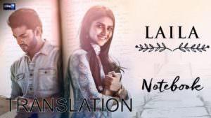 Notebook Laila Song lyrics