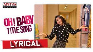 Oh Baby Title Song Lyrics – Samantha Akkineni   Mickey J Meyer