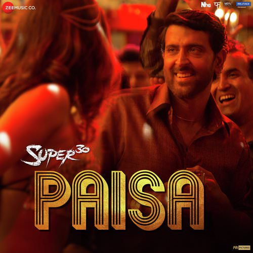 Paisa hindi lyrics Super 30 by Vishal Dadlani