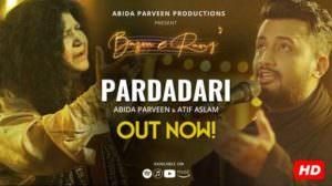 Pardadaari Lyrics – Abida Parveen & Atif Aslam