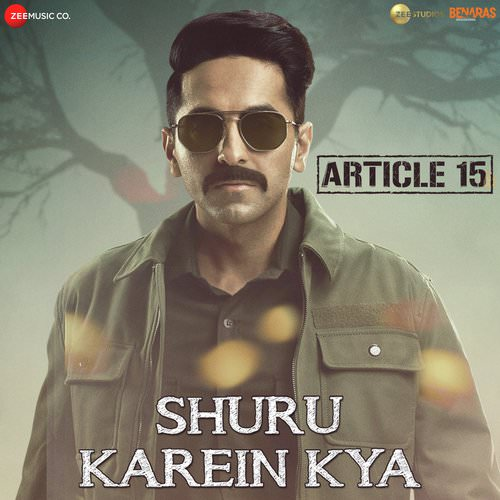 Shuru Karein Kya Article 15 song lyrics