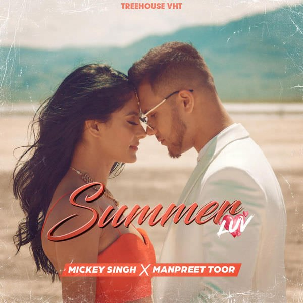 Summer Luv lyrics - Single (by Mickey Singh)