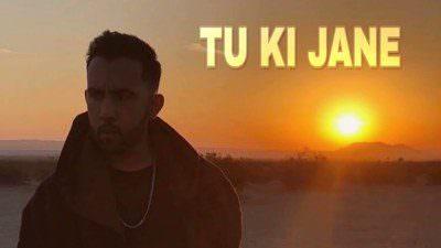 Tu Ki Jaane Lyrics – The PropheC