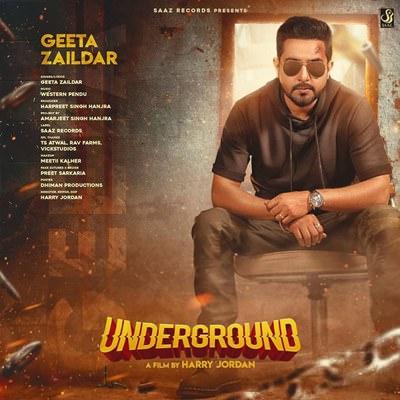 Underground lyrics Ft. Western Penduz Geeta Zaildar