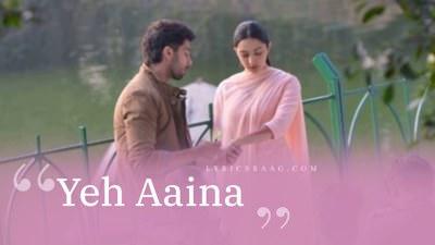 Yeh Aaina poster Kabir Singh songs