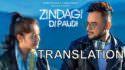 Zindagi Di Paudi Song translation Millind Gaba